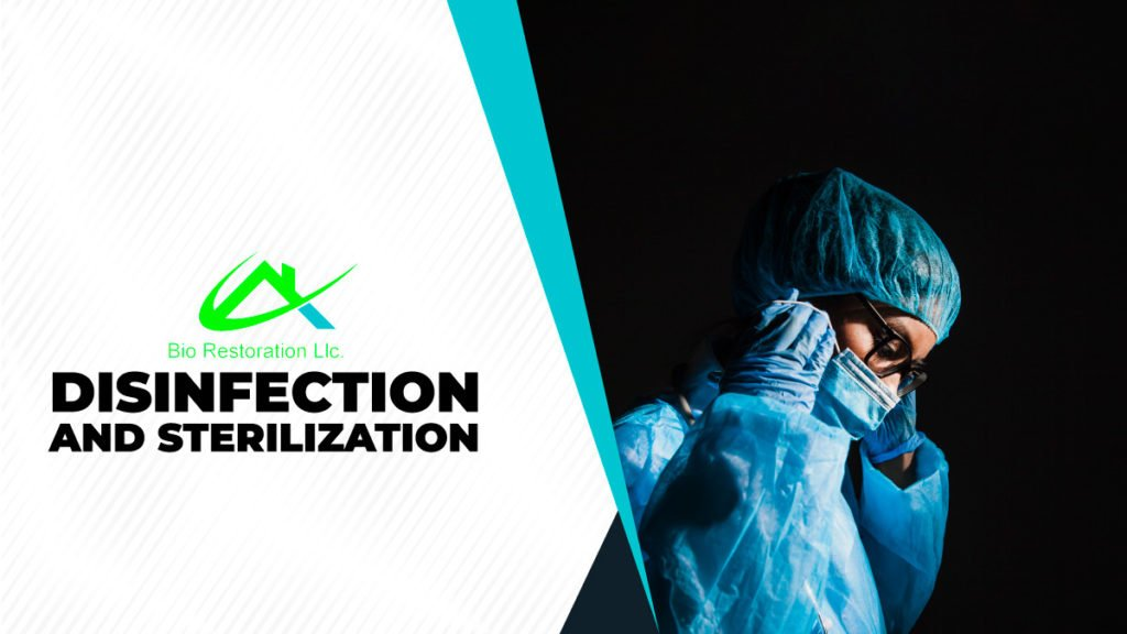 disinfection and sterilization bio restoration